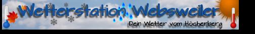 Wetterstation Websweiler-Dein Wetter am H�cherberg !!!